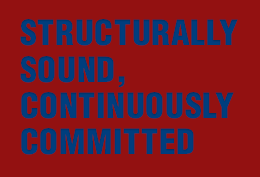 <p>Structurally<br /> sound,<br /> Continuosly<br /> committed</p>